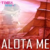 Alota Me - Various Artists