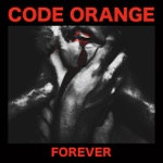 Code Orange - The New Reality