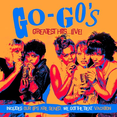 Greatest Hits, At Emerald City, Cherry Hill, NJ - 31 Aug '81 (Live) - The Go-Go's