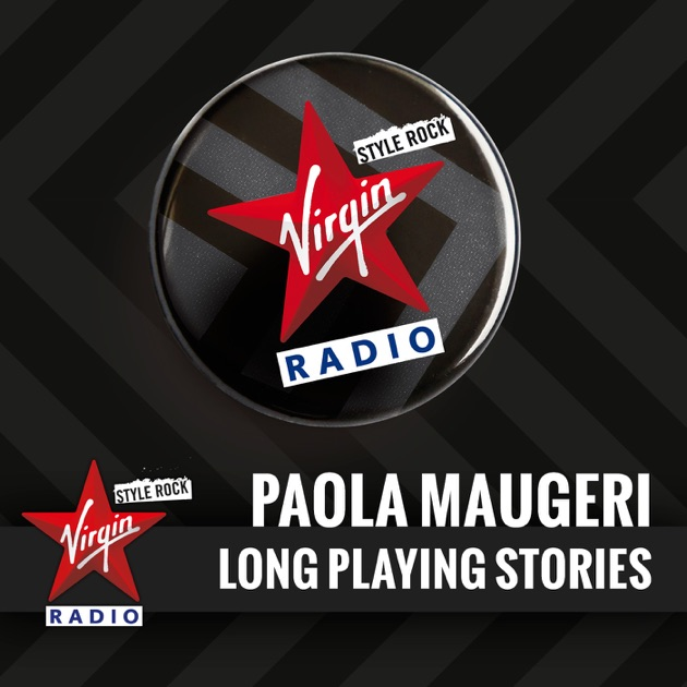 Long Playing Stories. By Virgin Radio Italy