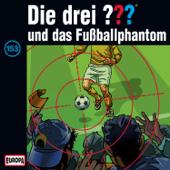 Folge 153: und das Fußballphantom