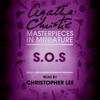 Agatha Christie - S.O.S: An Agatha Christie Short Story (Unabridged) artwork