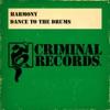 Dance to the Drums - EP, Harmony, Afrika Bambaataa & Arthur Baker