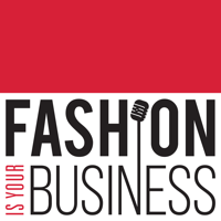 Podcast cover art for Fashion Is Your Business - a retail technology podcast