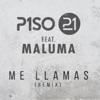 Me Llamas (Remix) [feat. Maluma] - Single