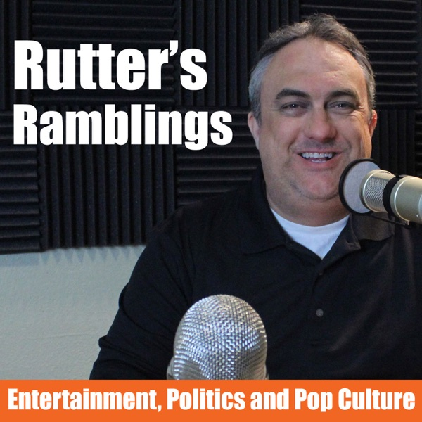 Rutter's Ramblings Podcast