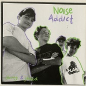 Noise Addict - Back in Your Life