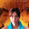Aliye Orijinal Dizi Müzikleri