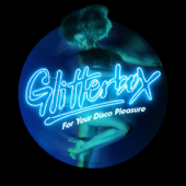 Glitterbox (For Your Disco Pleasure)