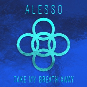 Take My Breath Away - Single Mp3 Download