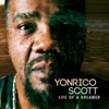 Life of a Dreamer, Yonrico Scott