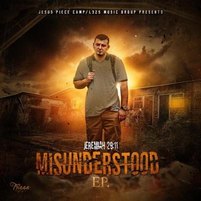 Misunderstood - EP - jeremiah 29:11, Adam Yung, Zay Pacino & ASAP Preach album