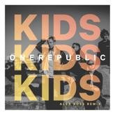 Kids (Alex Ross Remix) - Single