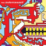 The Anniversary - All Things Ordinary