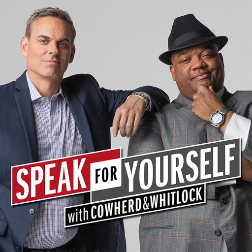 Cover image of Speak For Yourself with Cowherd & Whitlock