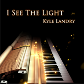 I See the Light - Kyle Landry