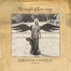 The Weight of These Wings, Miranda Lambert
