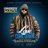 Love Come Down (feat. D'anna Stewart) - Single - Greedy Macc