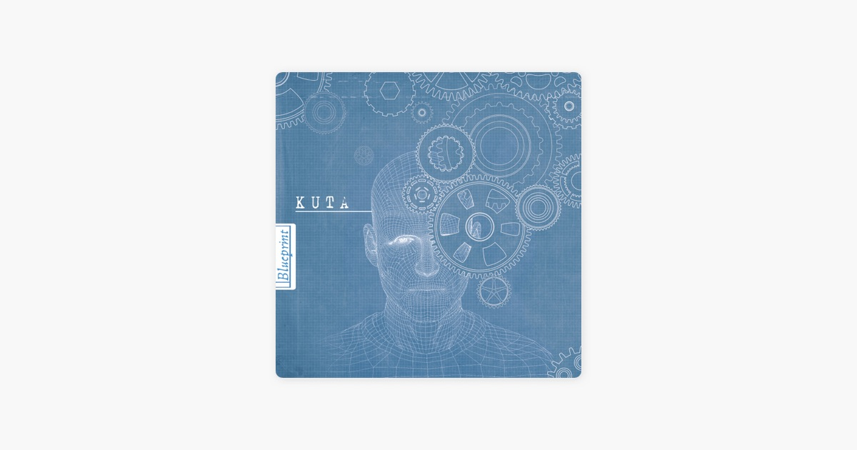 Blueprint by kuta on apple music blueprint by kuta on apple music malvernweather Image collections