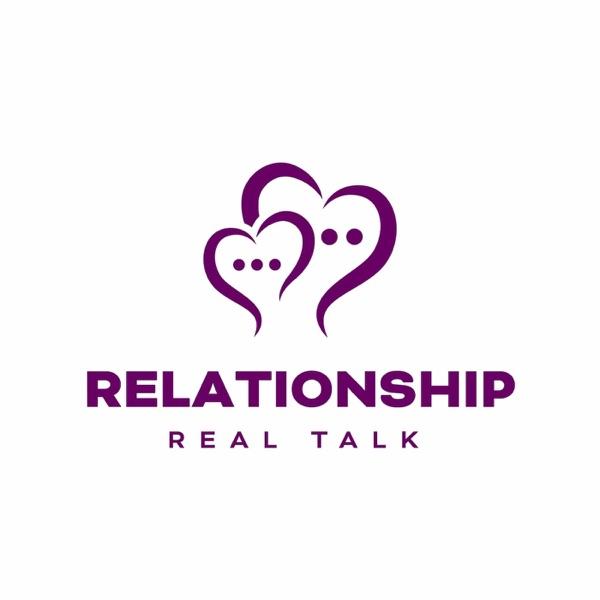 Relationship Real Talk