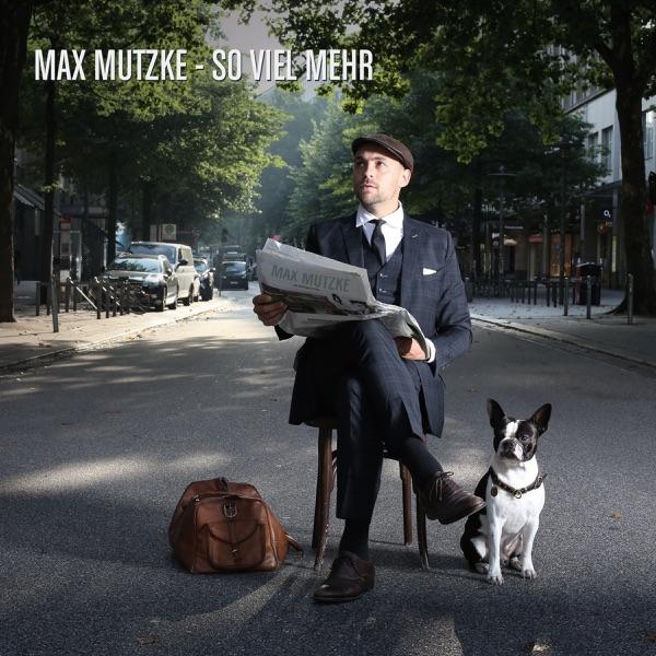 Max Mutzke mit So viel mehr