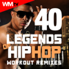 40 Legends of Hip Hop Workout Remixes (Unmixed Compilation for Fitness & Workout 85 - 178 Bpm - Ideal for Aerobic, Jogging, Running, Step, Motivational, Weight Lifting, Cardio Dance, CrossFit, Body Building, Street Workout / 32 Count) - Various Artists