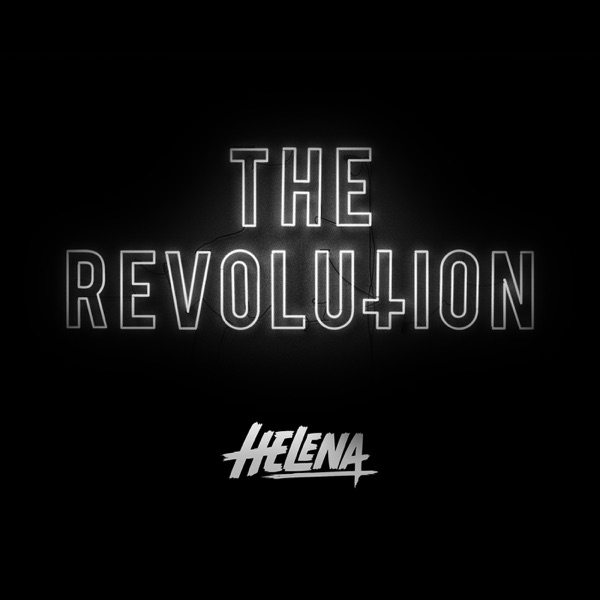 HELENA presents THE REVOLUTION