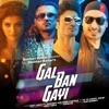 Gal Ban Gayi Single