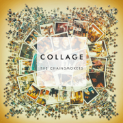 Collage - EP - The Chainsmokers - The Chainsmokers