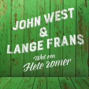 Wat Een Hete Zomer (feat. Lange Frans) - Single - John West - John West