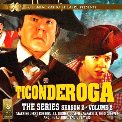 Ticonderoga: The Series: Season 2, Vol. 2 (Unabridged)