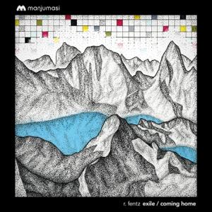 Canson, Gab Rhome & R. Fentz - Exile / Coming Home - EP