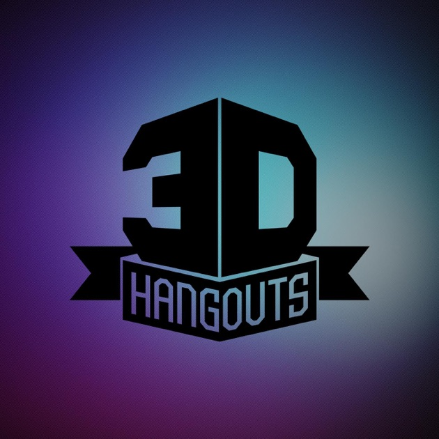 3D Hangouts by Adafruit Industries on Apple Podcasts