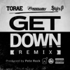 Get Down (Remix) [feat. Freeway & Styles P] - Single - Torae