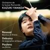 Roussel: Bacchus et Ariane - Debussy: 6 Épigraphes antiques - Poulenc: Les biches ジャケット写真