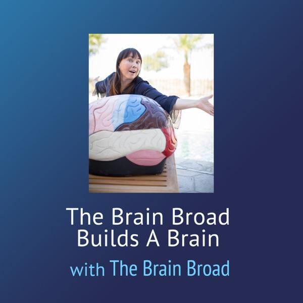 The Brain Broad Builds A Brain