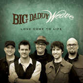 Redeemed - Big Daddy Weave
