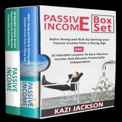 Passive Income Bible: Retire Young and Rich by Earning Your Passive Income from a Young Age and 10 Valuable Lessons to Earn Passive Income and Become Financially Independent (Unabridged)