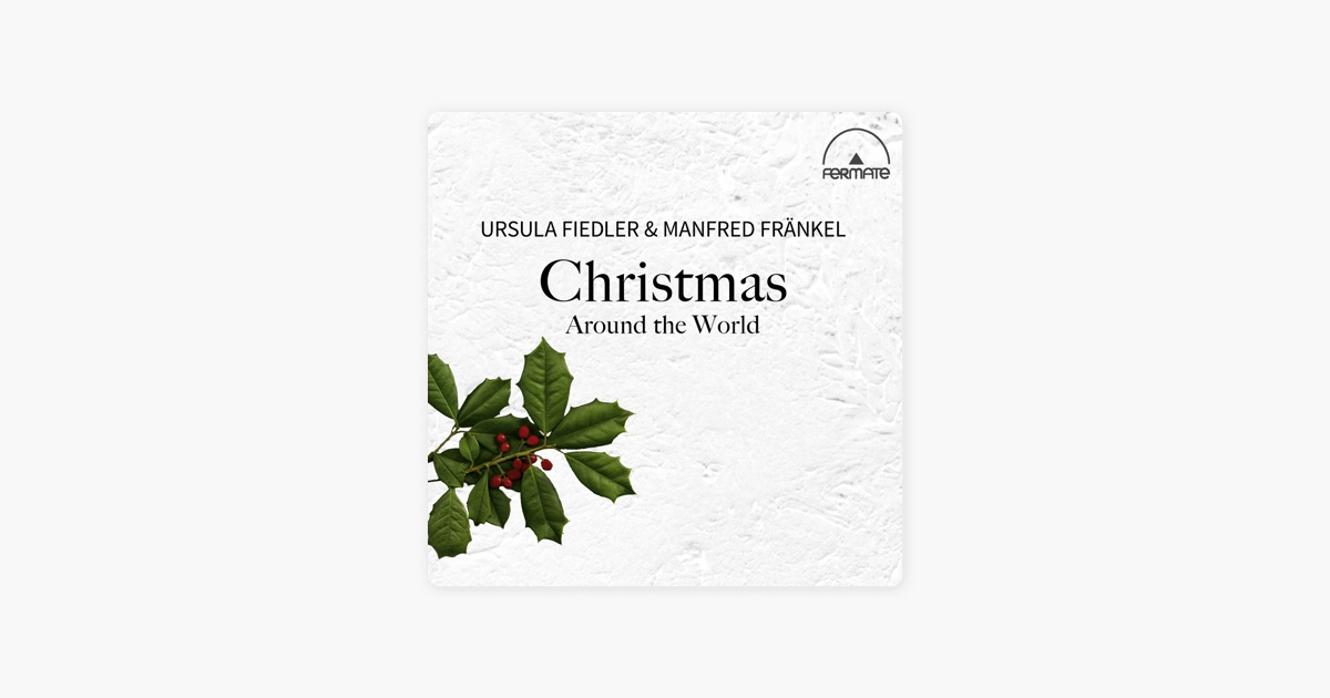 christmas around the world by ursula fiedler manfred frankel on apple music