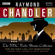 Raymond Chandler - Raymond Chandler: The BBC Radio Drama Collection