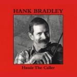 Hank Bradley - Roscoe's Gone