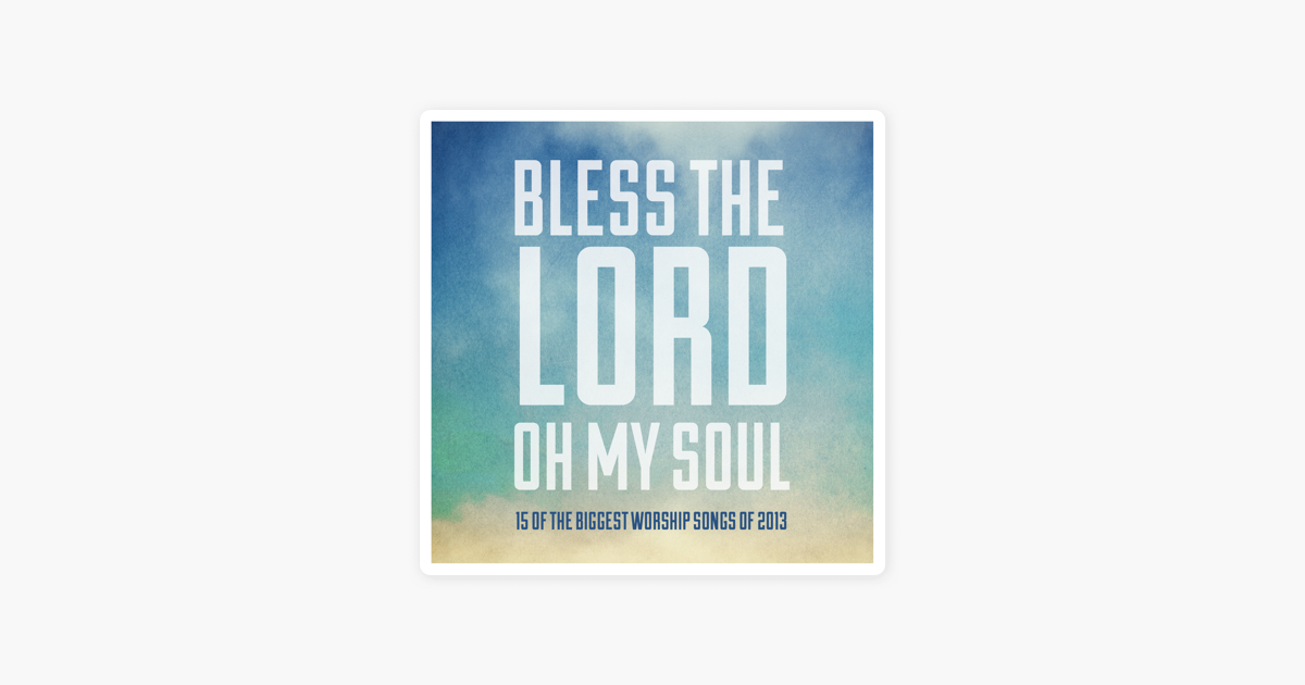 Bless the Lord, Oh My Soul by Ultimate Tracks