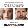 """Levitate (From the Original Motion Picture """"Passengers"""") - Single, Imagine Dragons"""