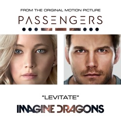 Levitate From the Original Motion Picture Passengers Single