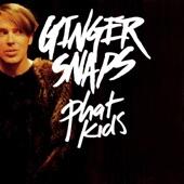Ginger Snaps - Phat Kids