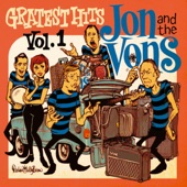 Jon and the Vons - Stop and Listen