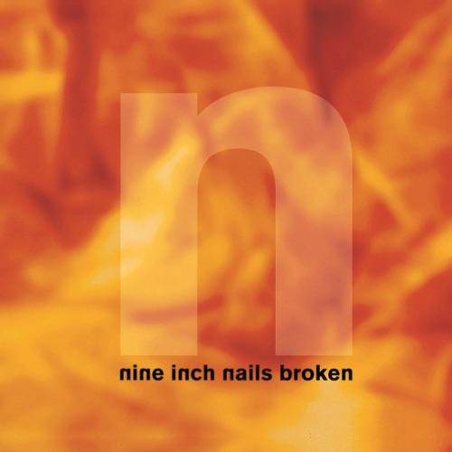 Nine Inch Nails - Broken - EP