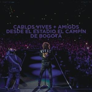 Carlos Vives + Amigos Desde el Estadio El Campín de Bogotá (En Vivo) Mp3 Download