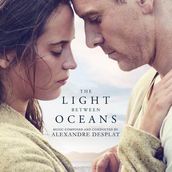 The Light Between Oceans (Original Motion Picture Soundtrack)