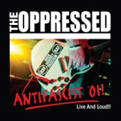 The Oppressed - The AFA Song (Live)